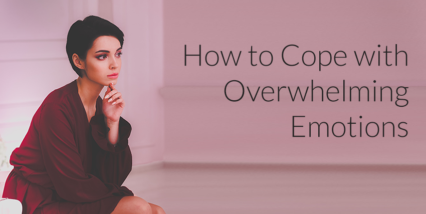 Coping with overwhelming emotions