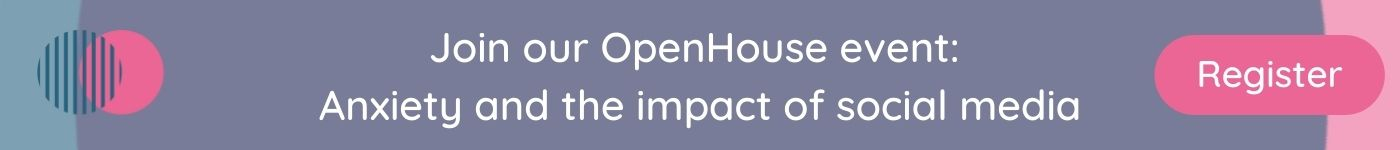 Register for OpenHouse on Anxiety and Social Media