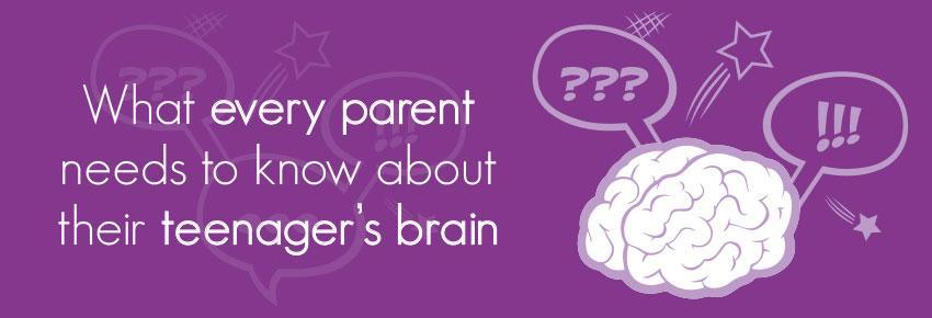 What every parent needs to know about their teenager's brain